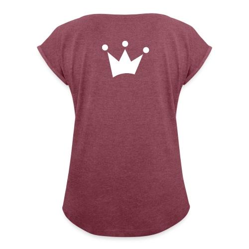 LOF Krone - Frauen T-Shirt mit gerollten Ärmeln