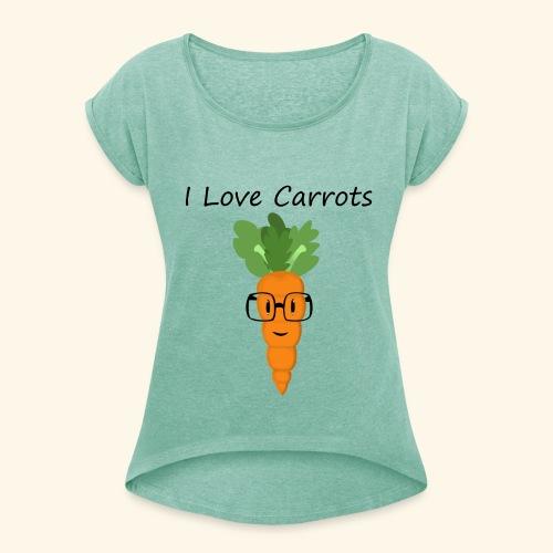 Love Carrots - Camiseta con manga enrollada mujer