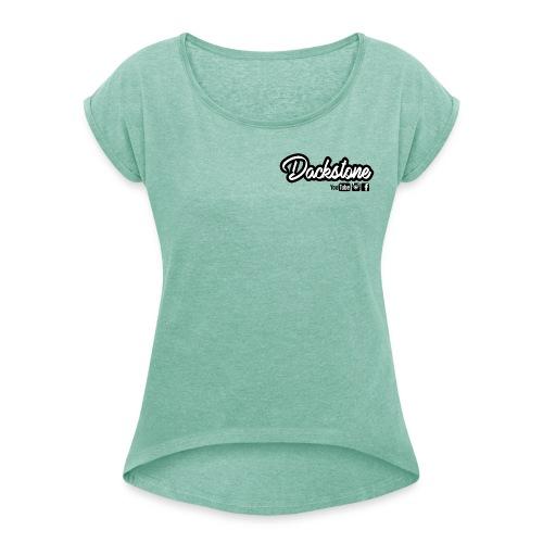 Dackstone - Frauen T-Shirt mit gerollten Ärmeln