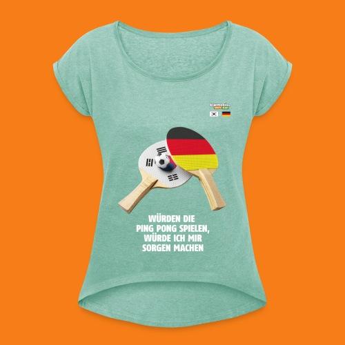Korea Shirt - Frauen T-Shirt mit gerollten Ärmeln