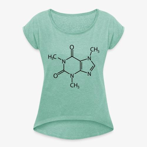 Cafeïne - Vrouwen T-shirt met opgerolde mouwen