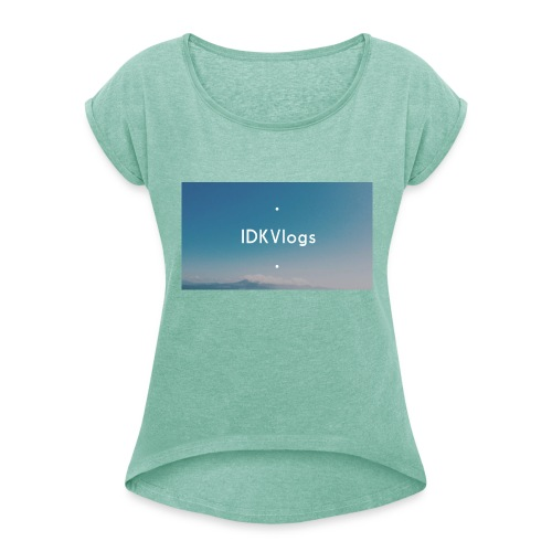 IDKVlogs Mug - Women's T-Shirt with rolled up sleeves