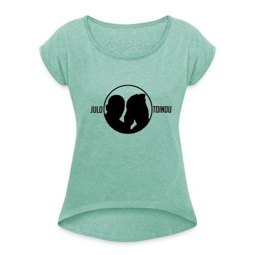 Julo et Toinou Logo BLANC - T-shirt à manches retroussées Femme