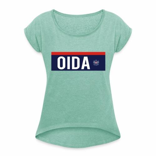 OIDA T-Shirt - Frauen T-Shirt mit gerollten Ärmeln