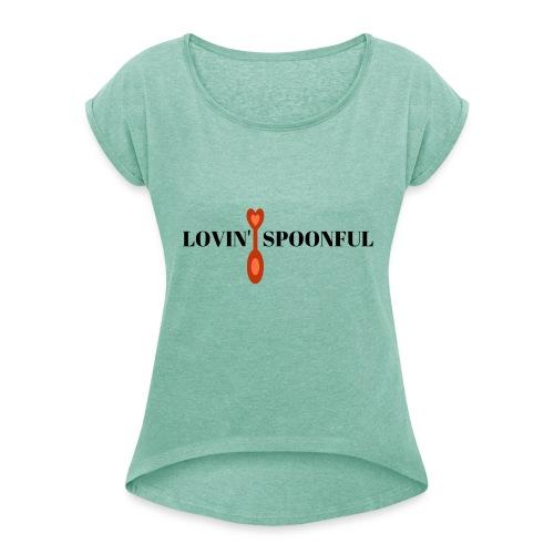 Lovin' spoonful - Vrouwen T-shirt met opgerolde mouwen