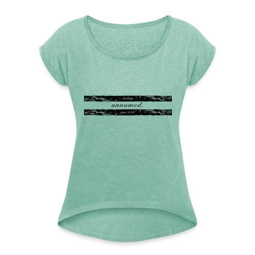 20161218-unnamed-Logo - Frauen T-Shirt mit gerollten Ärmeln