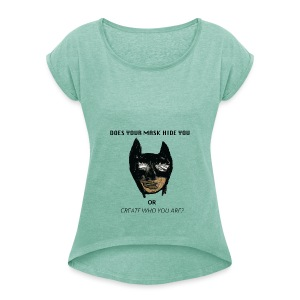 MASK - Women's T-shirt with rolled up sleeves
