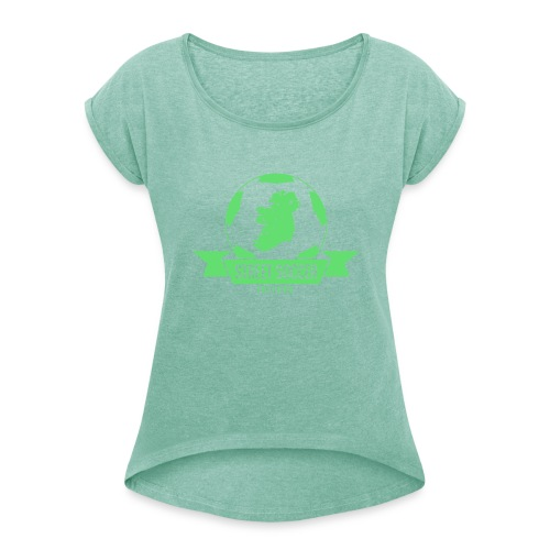 Street Soccer Ireland - Women's T-Shirt with rolled up sleeves
