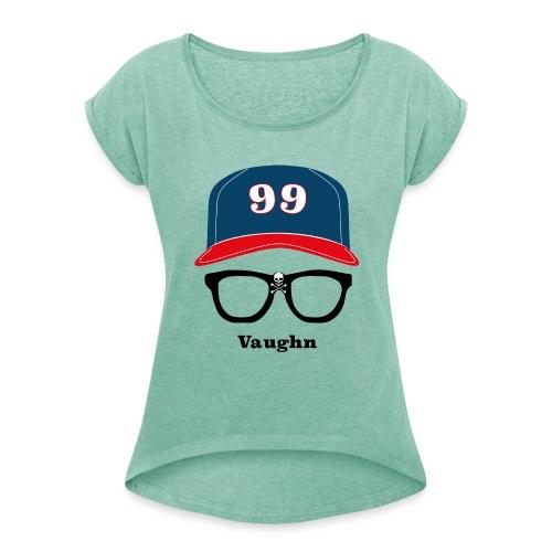 Wild Thing Vaughn - Frauen T-Shirt mit gerollten Ärmeln