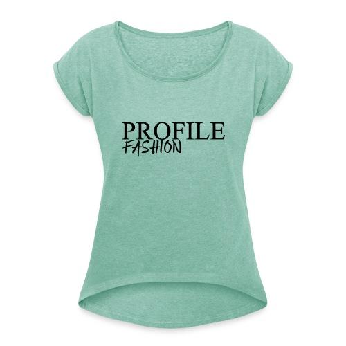 profile fashion - T-shirt à manches retroussées Femme
