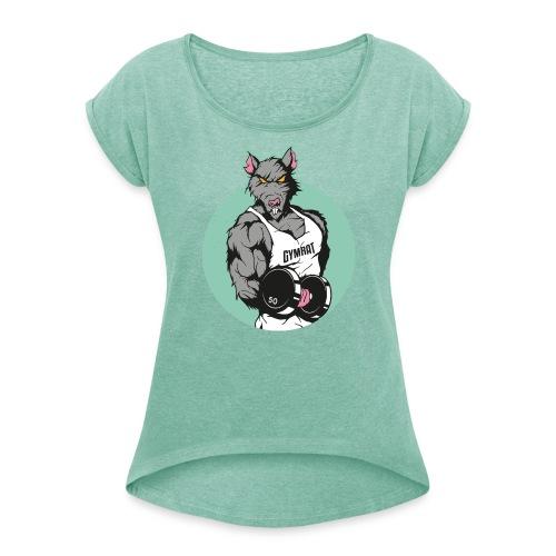 GYMRAT - Frauen T-Shirt mit gerollten Ärmeln