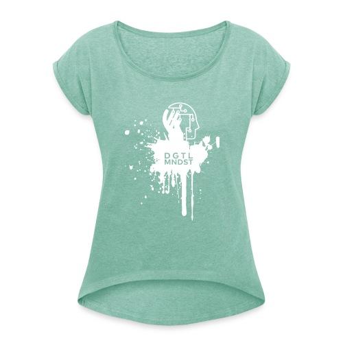 DGTL MNDST - Frauen T-Shirt mit gerollten Ärmeln
