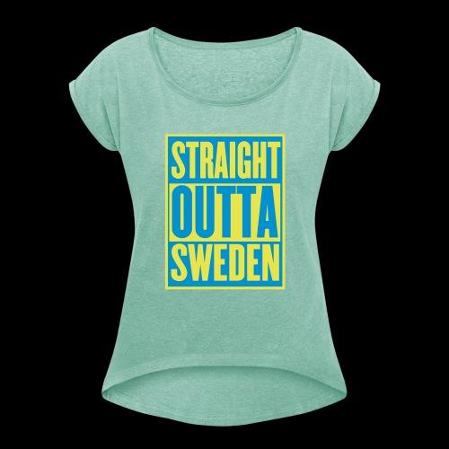 Straight Outta Sweden - T-shirt med upprullade ärmar dam