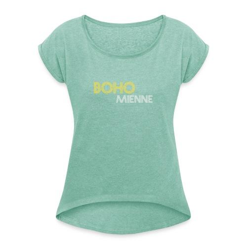 Bohomienne - Vrouwen T-shirt met opgerolde mouwen
