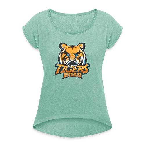 Tigers-Roar - Frauen T-Shirt mit gerollten Ärmeln