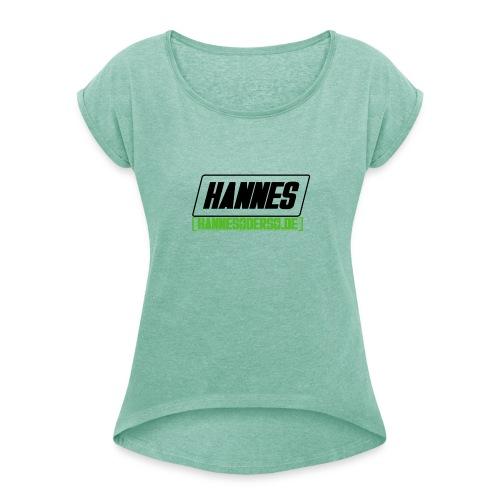 Hannes Logo - Frauen T-Shirt mit gerollten Ärmeln