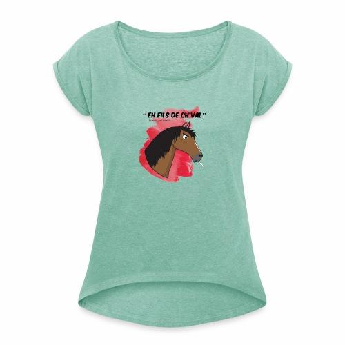 EH FILS DE CH'VAL Rouge - T-shirt à manches retroussées Femme