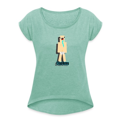 CRAPER THAN U - Frauen T-Shirt mit gerollten Ärmeln