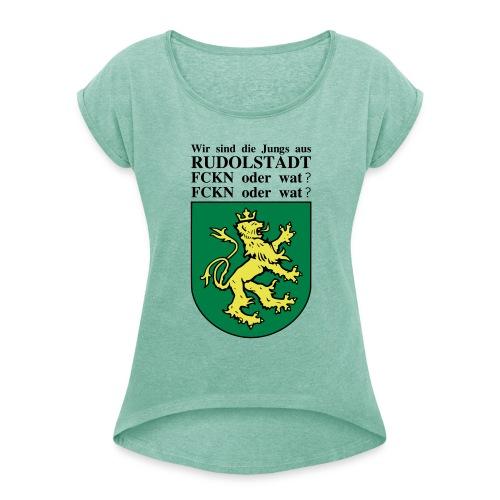 Rudolstadt 2 - Frauen T-Shirt mit gerollten Ärmeln