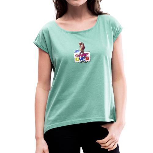 GAME OVER - Camiseta con manga enrollada mujer