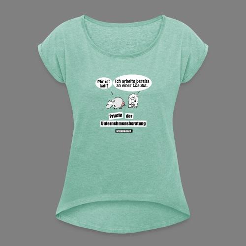 Unternehmensberatung - Frauen T-Shirt mit gerollten Ärmeln