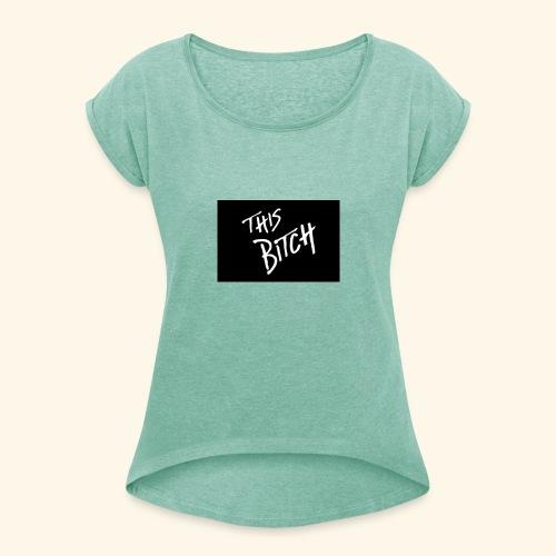 29DD0D80 4E97 4D69 A6DE 1E803254F1DA - Vrouwen T-shirt met opgerolde mouwen