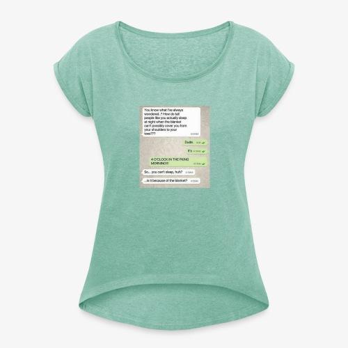 Humor - T-skjorte med rulleermer for kvinner