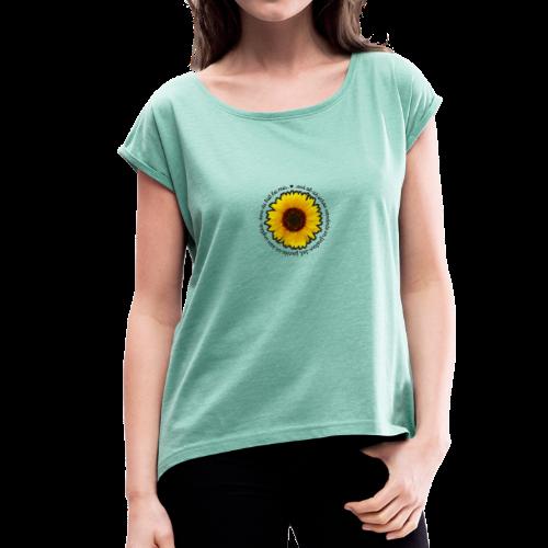 Sonnenblume - Frauen T-Shirt mit gerollten Ärmeln