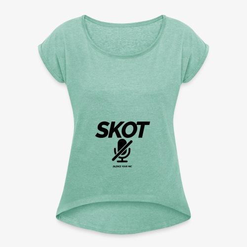 SKOT - Silence Your Mic - Vrouwen T-shirt met opgerolde mouwen