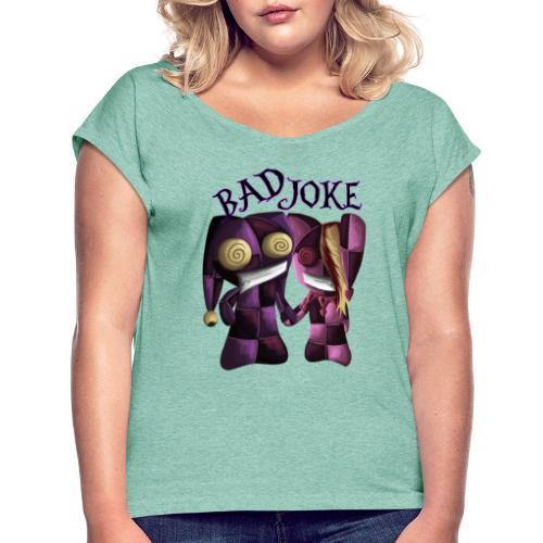Traumpaar aus dem Irrenhaus - Frauen T-Shirt mit gerollten Ärmeln