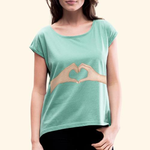 Mains Coeur Amour - Love hands - T-shirt à manches retroussées Femme