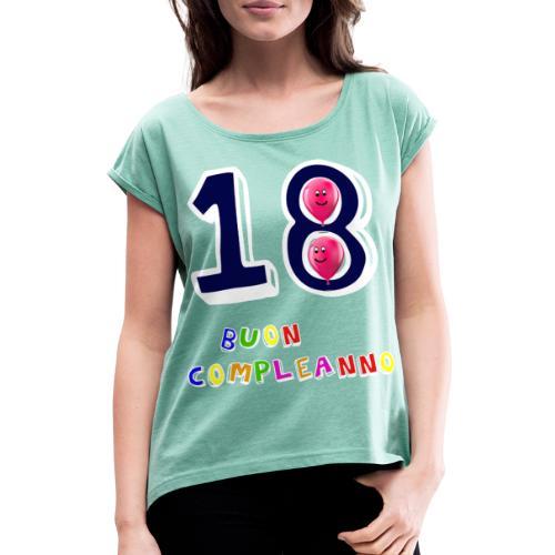 18th birthday - Maglietta da donna con risvolti