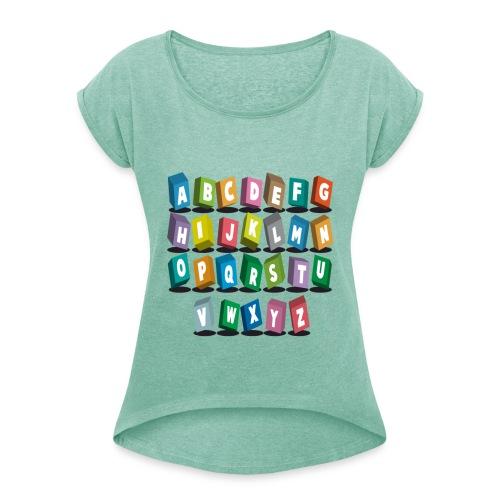 alphabet pour votre ... - T-shirt à manches retroussées Femme