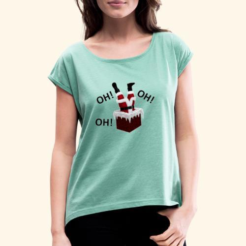 OH! OH! OH! - T-shirt à manches retroussées Femme