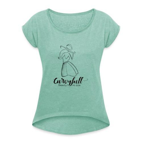 Curvyfull B&W - Frauen T-Shirt mit gerollten Ärmeln