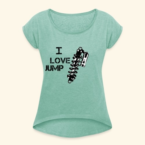 jump - Women's T-Shirt with rolled up sleeves