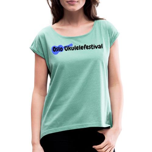 Oslo Ukulelefestival blå logo - T-skjorte med rulleermer for kvinner