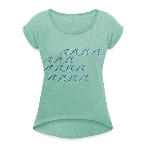 Wellengang - Frauen T-Shirt mit gerollten Ärmeln