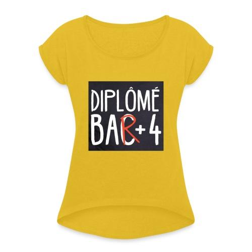 diplomé bar 4 - T-shirt à manches retroussées Femme