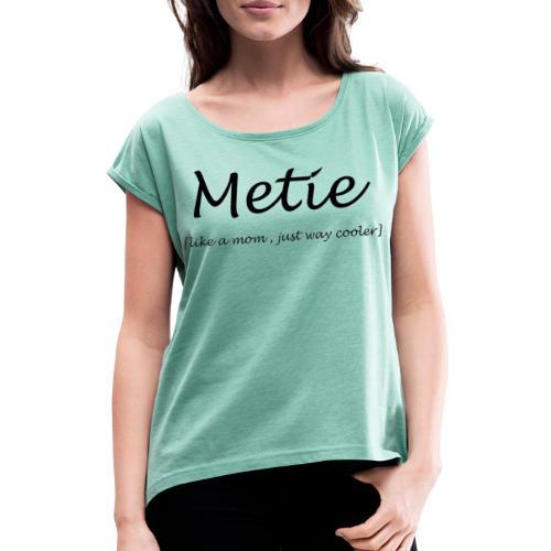 Metie - Vrouwen T-shirt met opgerolde mouwen