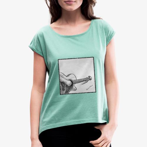 Guitarplayer - Frauen T-Shirt mit gerollten Ärmeln