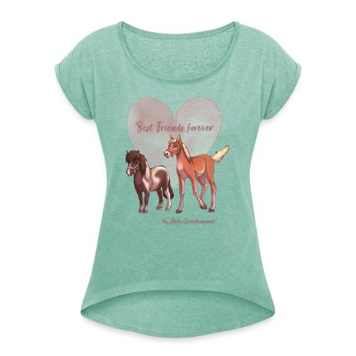 BFF Porzellinchen & Wunschtraum - Frauen T-Shirt mit gerollten Ärmeln