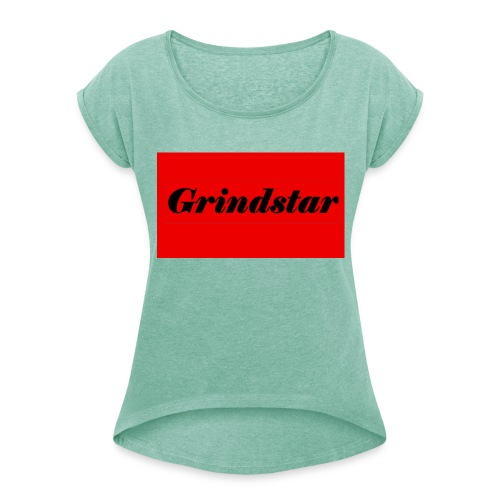 Grindstar - Women's T-Shirt with rolled up sleeves
