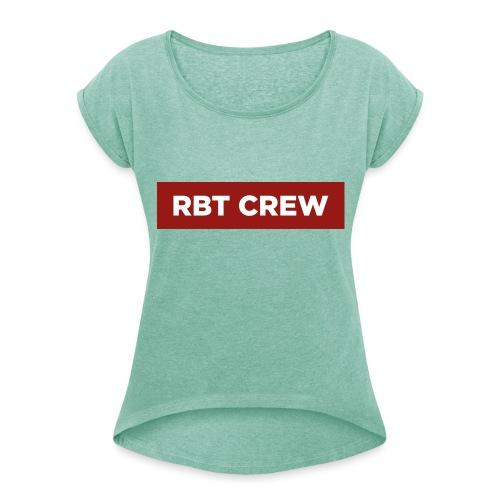 Reste Bien Tranquille ! - T-shirt à manches retroussées Femme