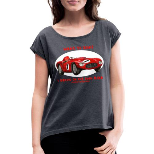 Happy Car Red - Women's T-Shirt with rolled up sleeves