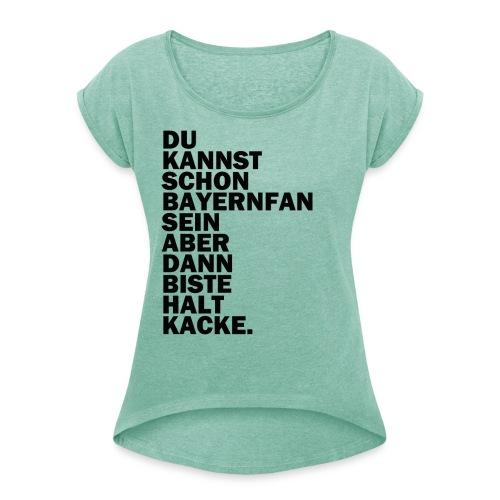 bayernfan png - Frauen T-Shirt mit gerollten Ärmeln