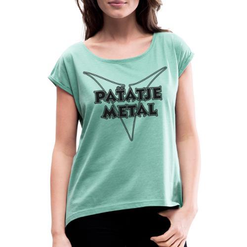 Patatje Metal dubbellijnrandlogo - Vrouwen T-shirt met opgerolde mouwen