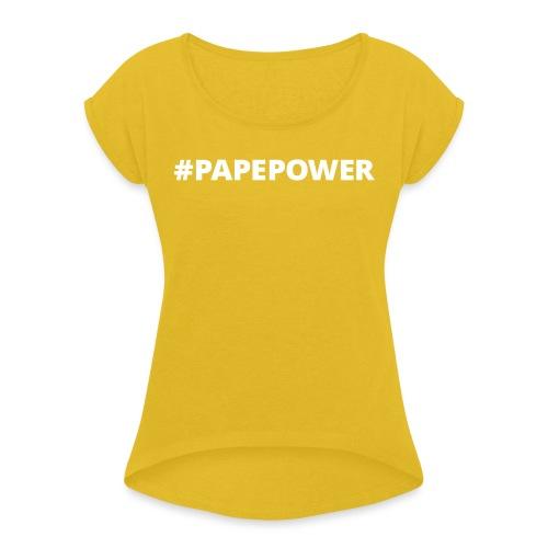PAPEPOWER - Dame T-shirt med rulleærmer