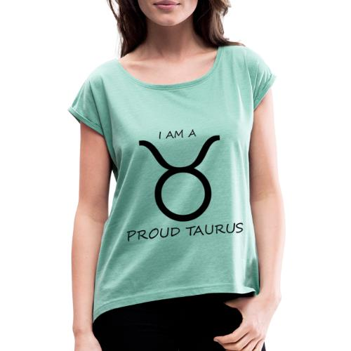 TAURUS - Women's T-Shirt with rolled up sleeves