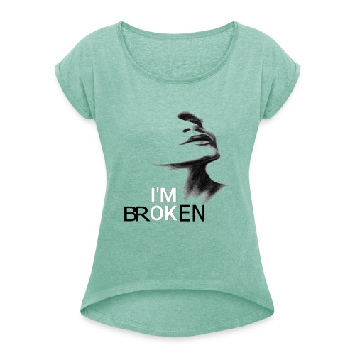 femme brisée - T-shirt à manches retroussées Femme